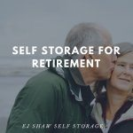 Self Storage Bayview: Storage for Retirement | EJ Shaw Self Storage