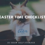 Self Storage Dee Why: Easter Time Checklist | EJ Shaw Self Storage