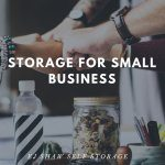 Self Storage Manly: Self Storage for Small Business | EJ Shaw Storage
