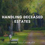Self Storage Freshwater: Handling Deceased Estates | EJ Shaw Self Storage
