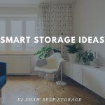 Self Storage Manly: Smart Storage Ideas | EJ Shaw Self Storage