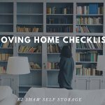Self Storage Balgowlah: Moving Home Checklist | EJ Shaw Self Storage