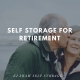 Self Storage For Retirement